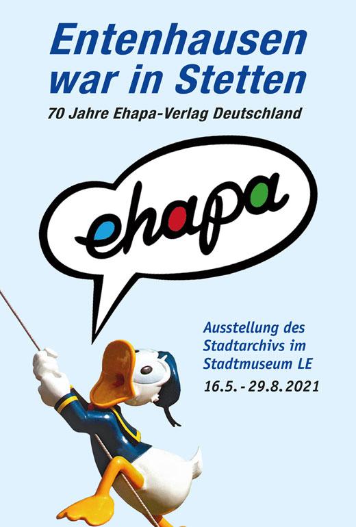 Entenhausen war in Stetten – 70 Jahre Ehapa Verlag